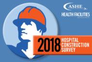 2018 Hospital Construction Survey