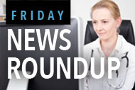 Woman physician sitting at computer and Friday News Roundup logo
